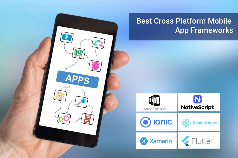 Best Cross-Platform Mobile App Frameworks