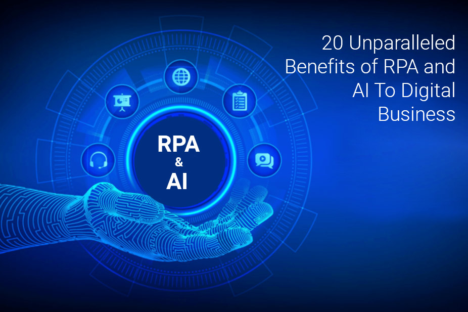 Benefits of RPA and AI To Digital Business